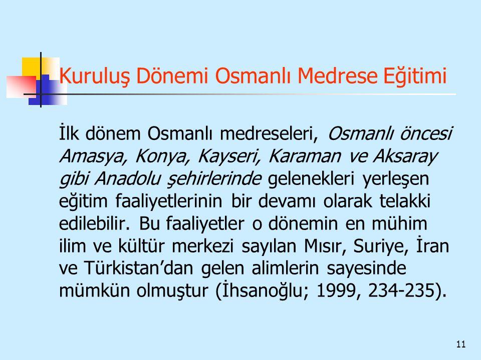 Kuruluş Dönemi Osmanlı Medrese Eğitimi