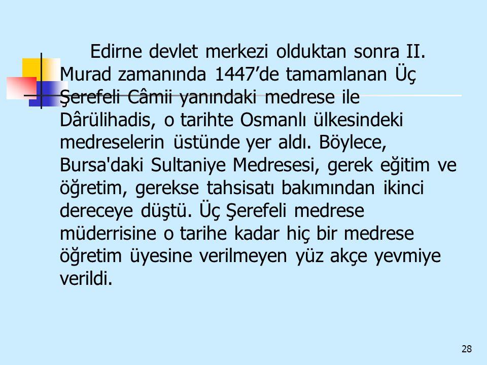 Edirne devlet merkezi olduktan sonra II