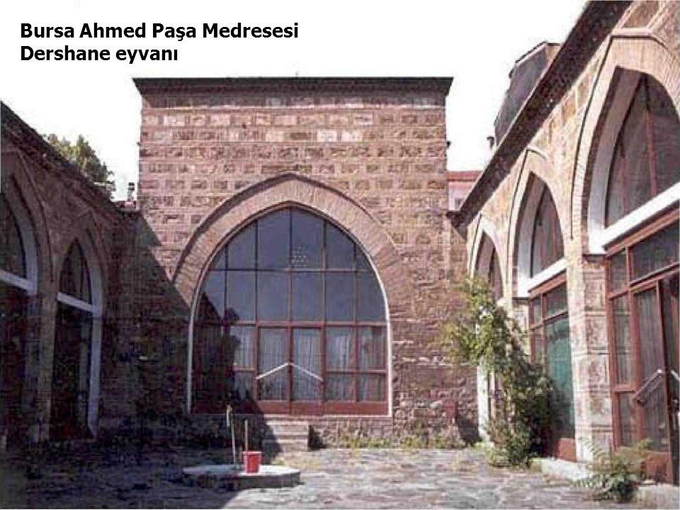 Bursa Ahmed Paşa Medresesi