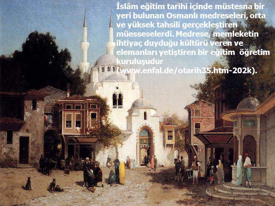 İslâm eğitim tarihi içinde müstesna bir yeri bulunan Osmanlı medreseleri, orta ve yüksek tahsili gerçekleştiren müesseselerdi.