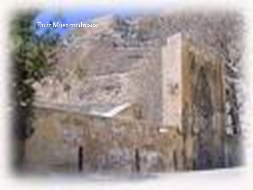 Emir Musa medresesi