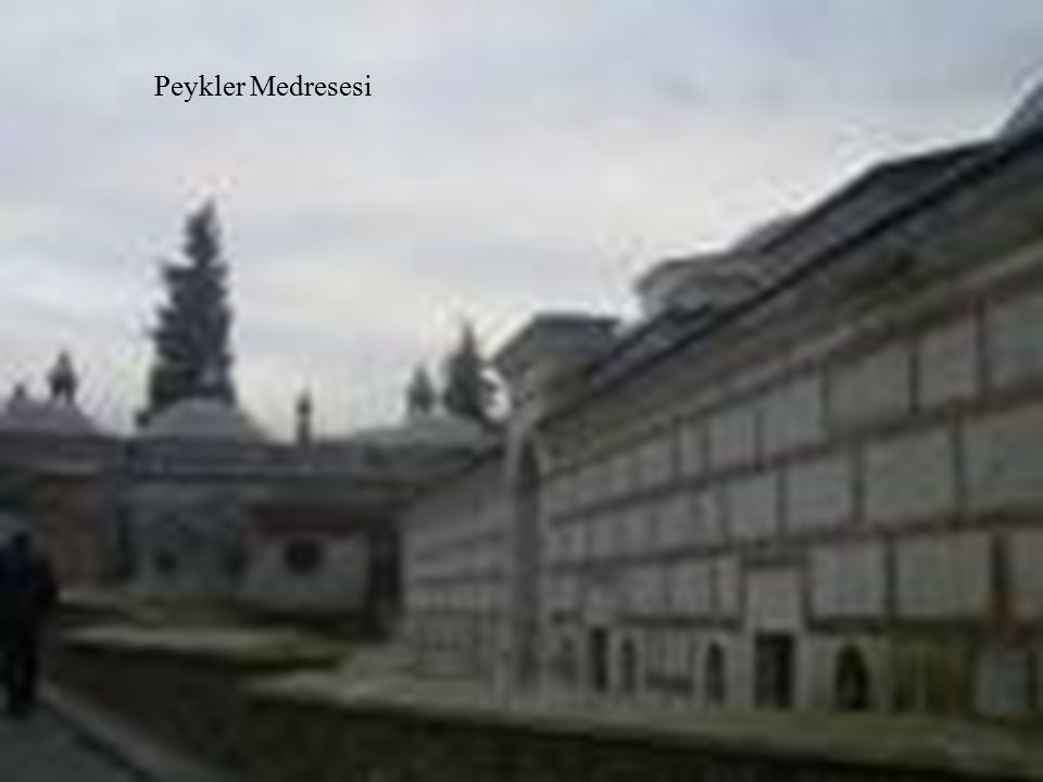 Peykler Medresesi