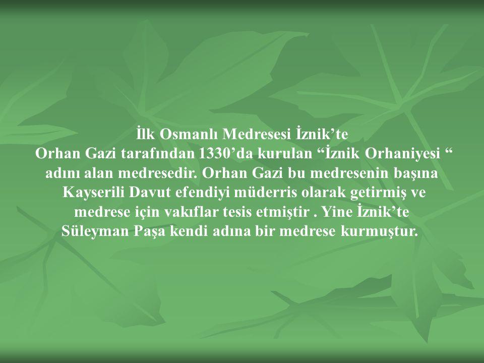 İlk Osmanlı Medresesi İznik'te