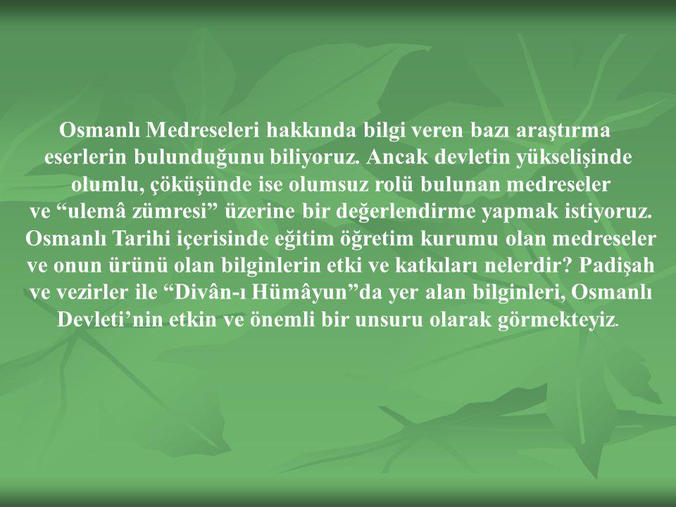 Osmanlı Medreseleri hakkında bilgi veren bazı araştırma