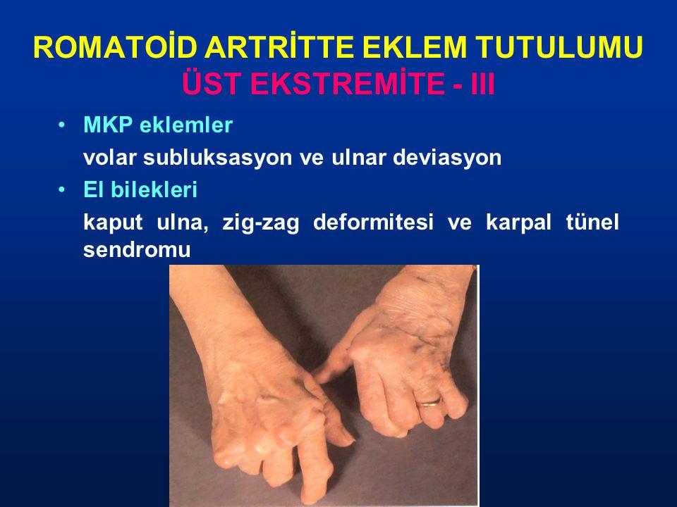 ROMATOİD ARTRİTTE EKLEM TUTULUMU ÜST EKSTREMİTE - III