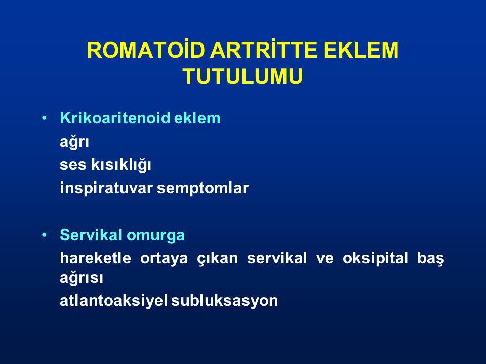 ROMATOİD ARTRİTTE EKLEM TUTULUMU