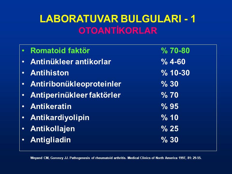 LABORATUVAR BULGULARI - 1 OTOANTİKORLAR