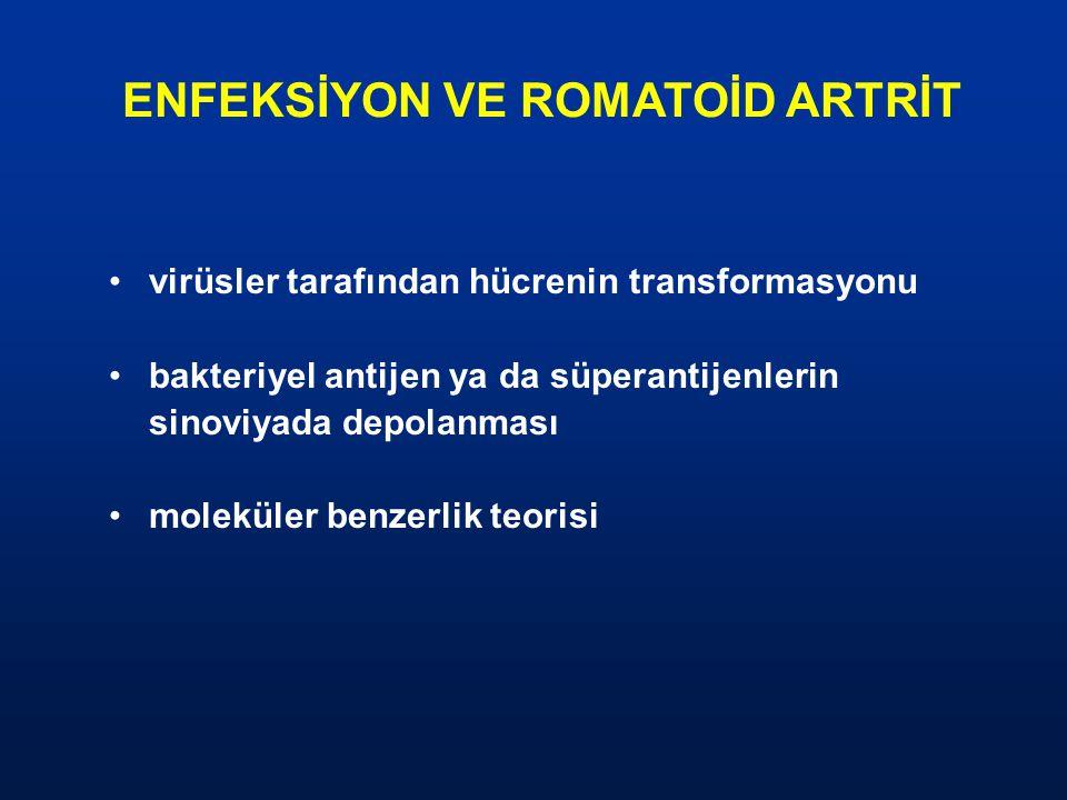 ENFEKSİYON VE ROMATOİD ARTRİT