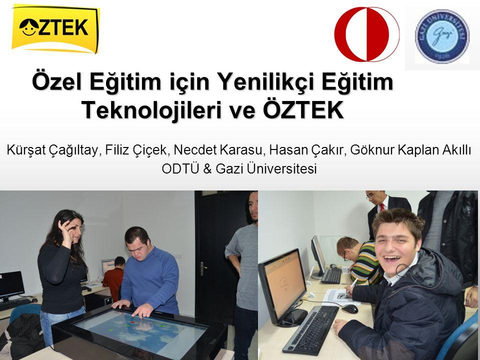 Özel Eğitim için Yenilikçi Eğitim Teknolojileri ve ÖZTEK