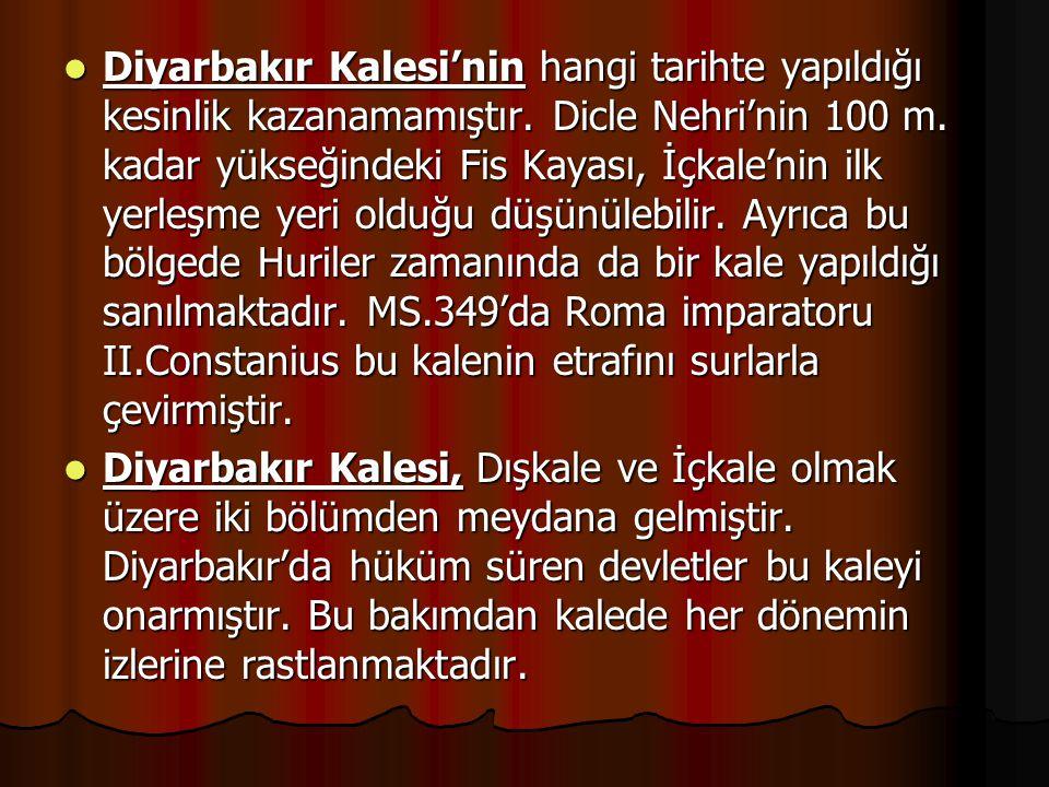 Diyarbakır Kalesi'nin hangi tarihte yapıldığı kesinlik kazanamamıştır
