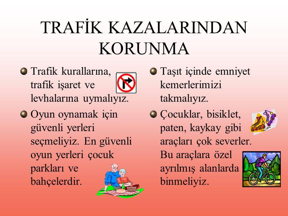 TRAFİK KAZALARINDAN KORUNMA