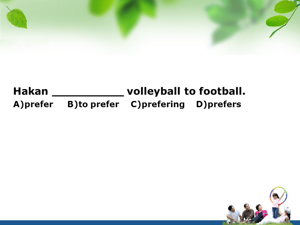 Hakan __________ volleyball to football.