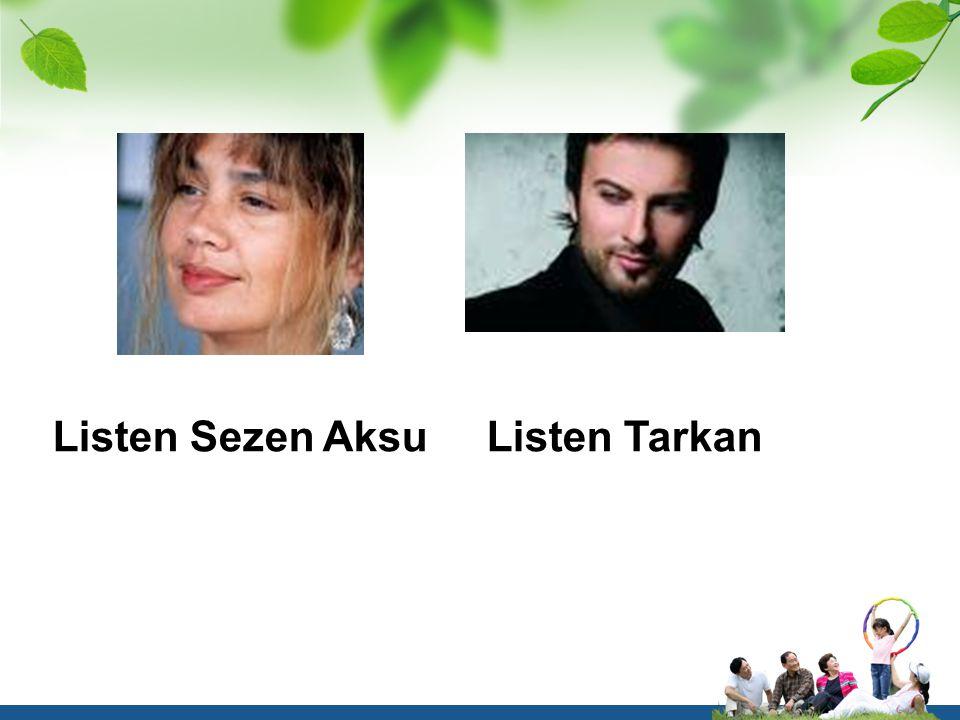 Listen Sezen Aksu Listen Tarkan