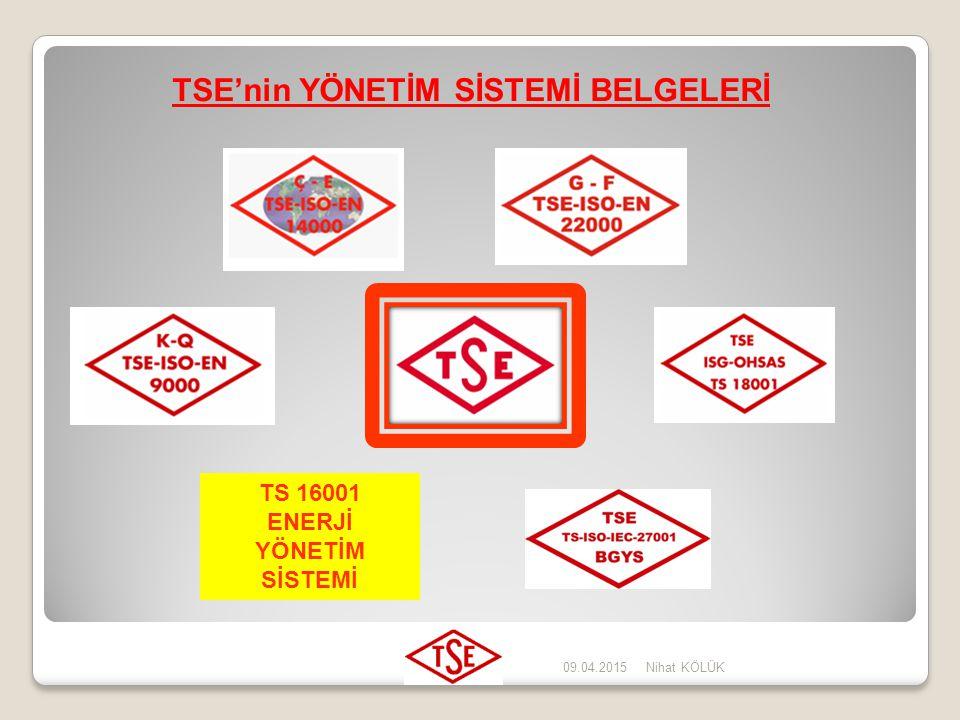 TSE'nin YÖNETİM SİSTEMİ BELGELERİ