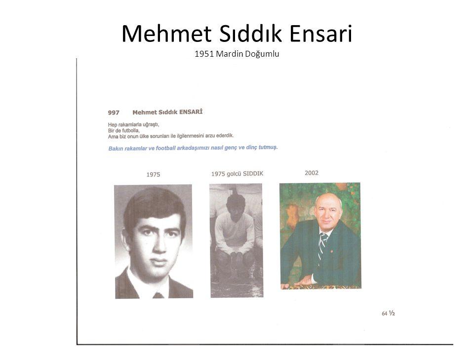 Mehmet Sıddık Ensari 1951 Mardin Doğumlu