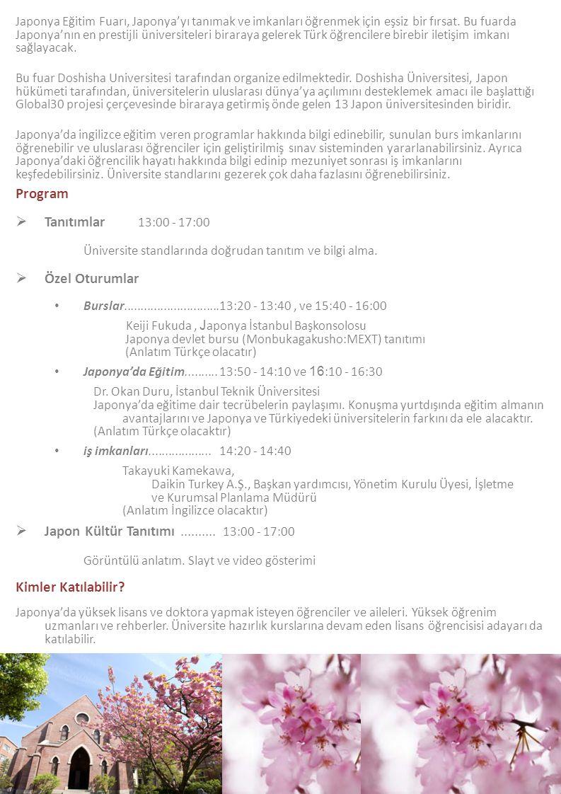 Japon Kültür Tanıtımı .......... 13:00 - 17:00