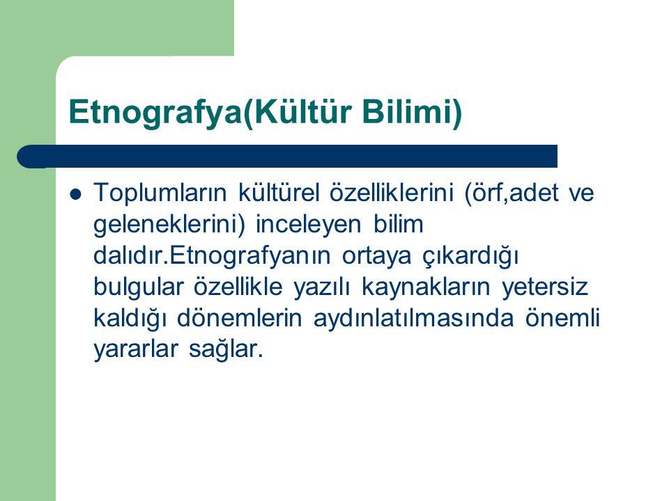 Etnografya(Kültür Bilimi)