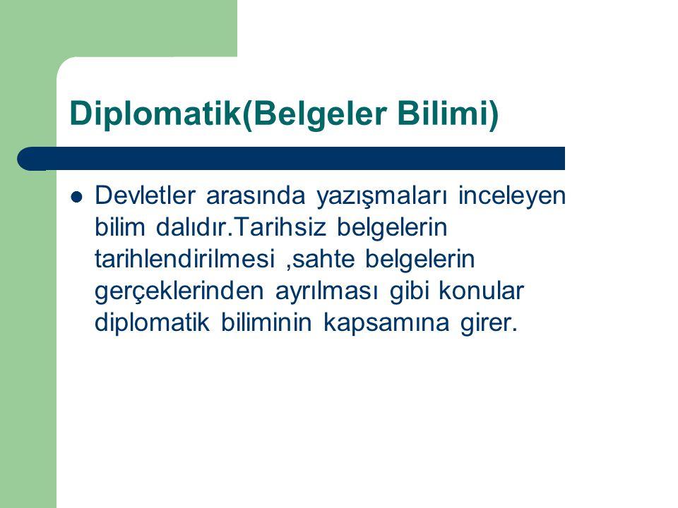 Diplomatik(Belgeler Bilimi)