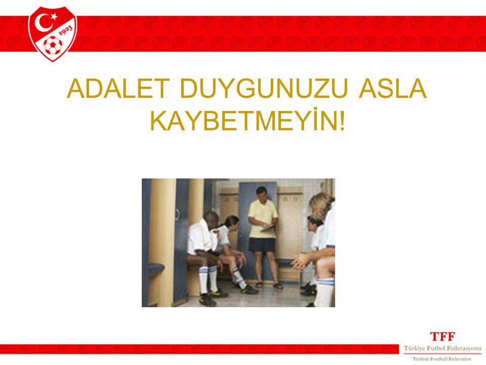 ADALET DUYGUNUZU ASLA KAYBETMEYİN!