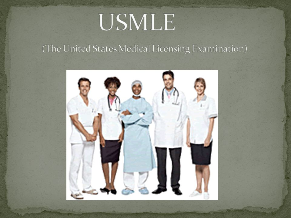USMLE (The United States Medical Licensing Examination)