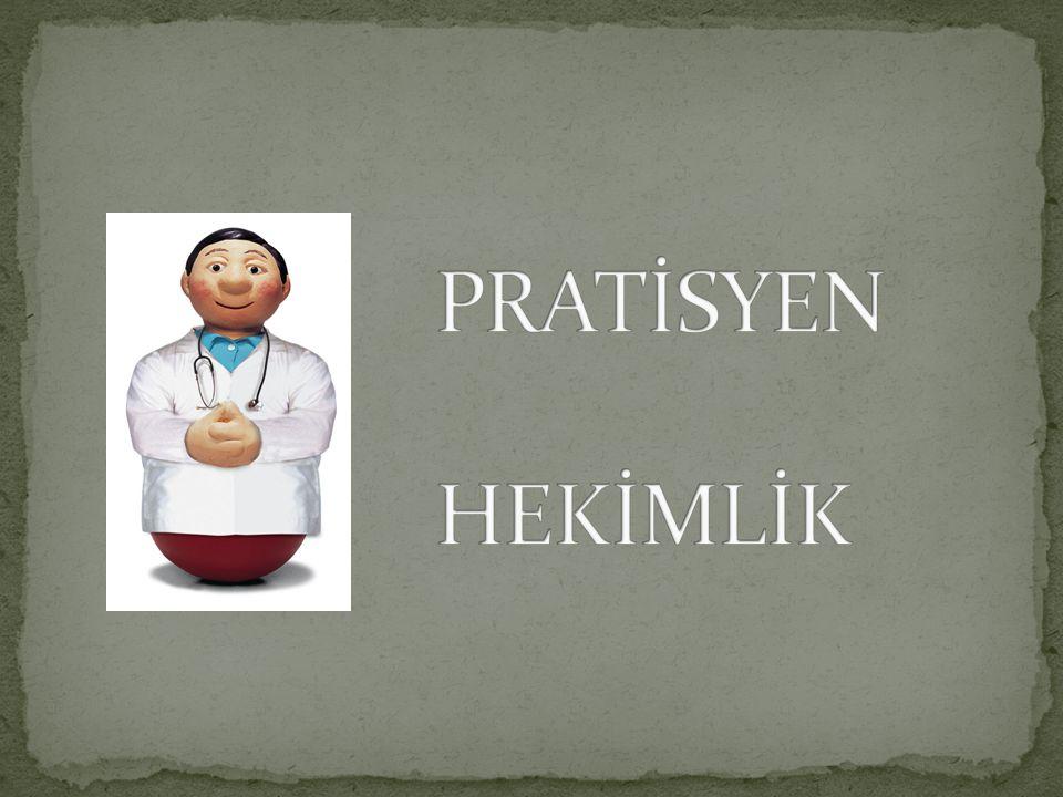 PRATİSYEN HEKİMLİK