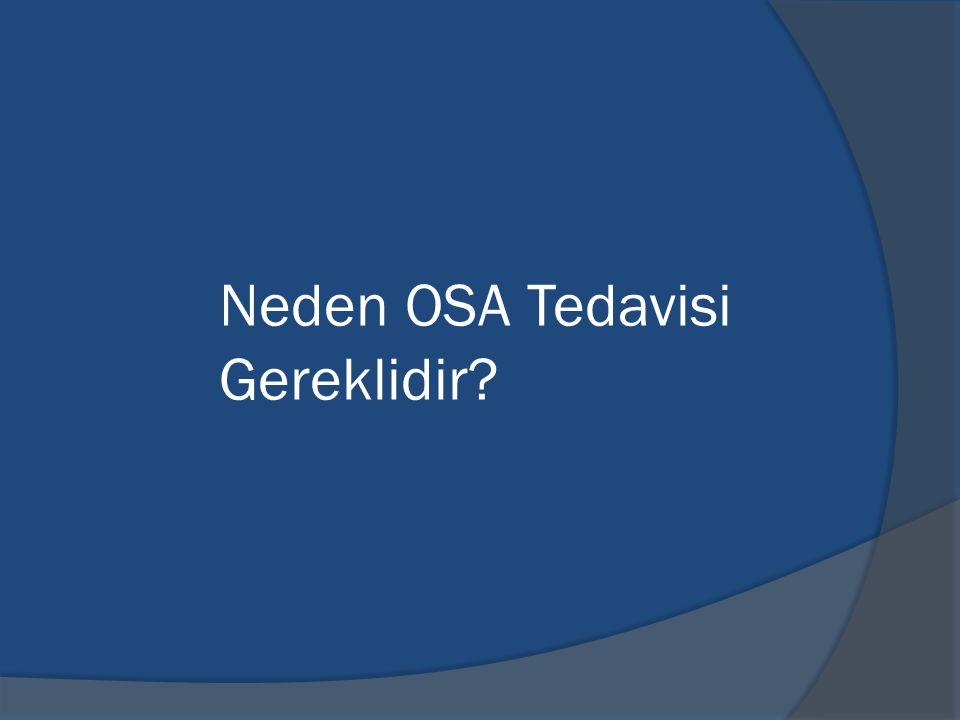 Neden OSA Tedavisi Gereklidir