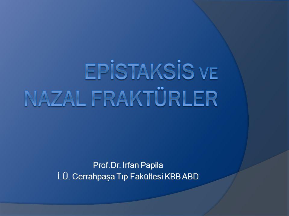 EPİSTAKSİS ve NAZAL FRAKTÜRLER