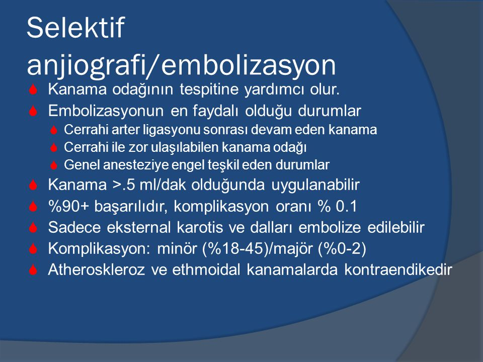 Selektif anjiografi/embolizasyon