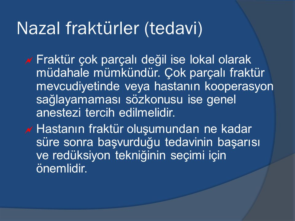 Nazal fraktürler (tedavi)
