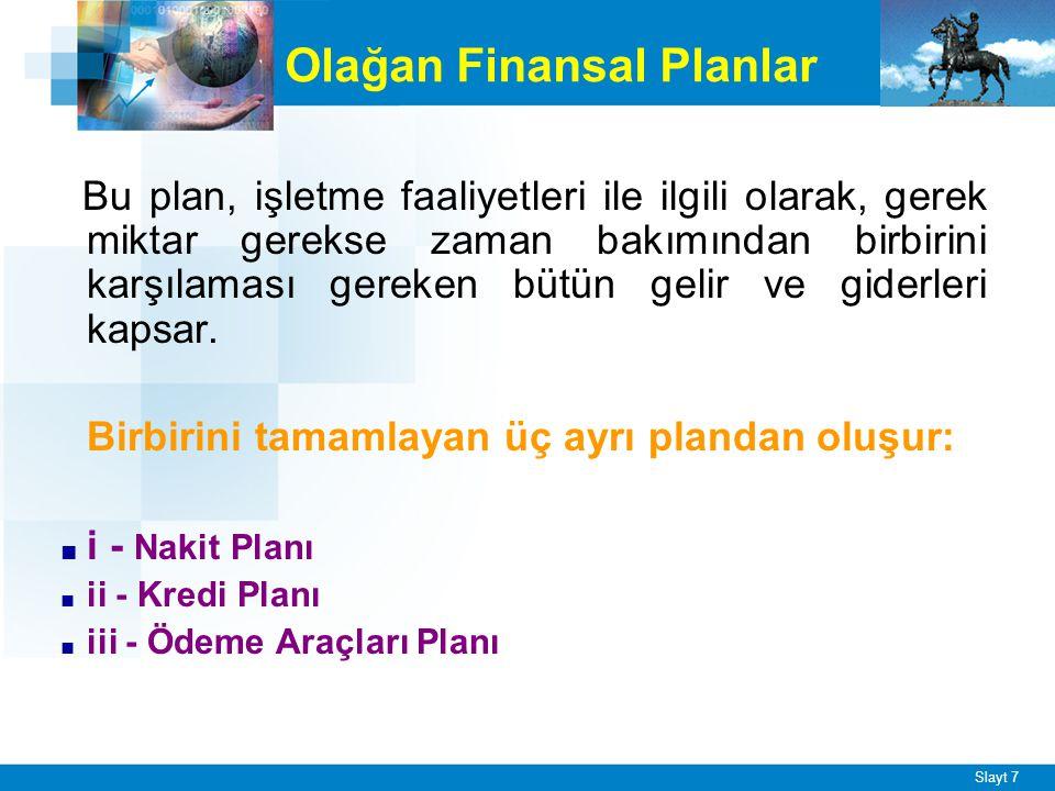 Olağanüstü Finansal Planlar