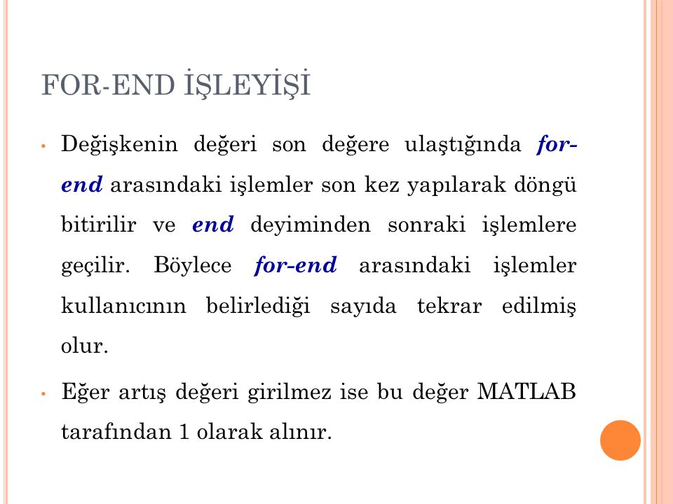 FOR-END İŞLEYİŞİ