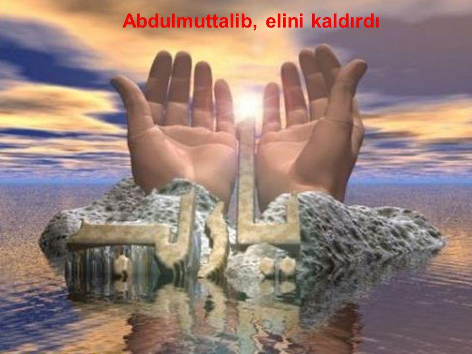 Abdulmuttalib, elini kaldırdı