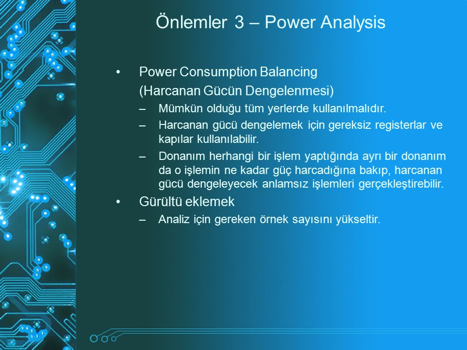 Önlemler 3 – Power Analysis