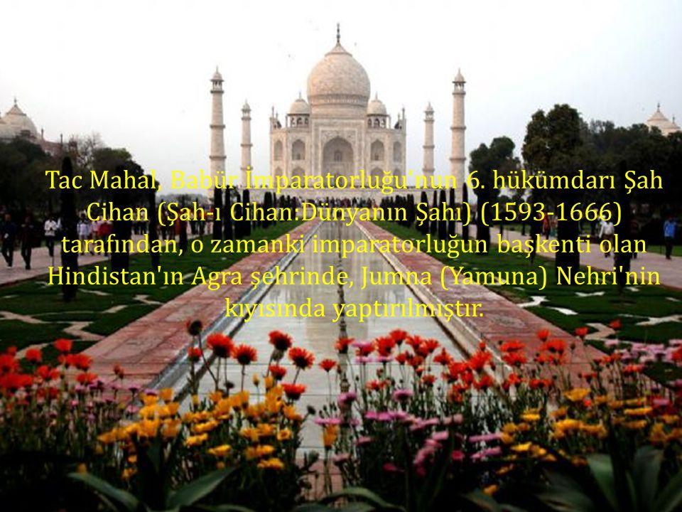 Tac Mahal, Babür İmparatorluğu nun 6