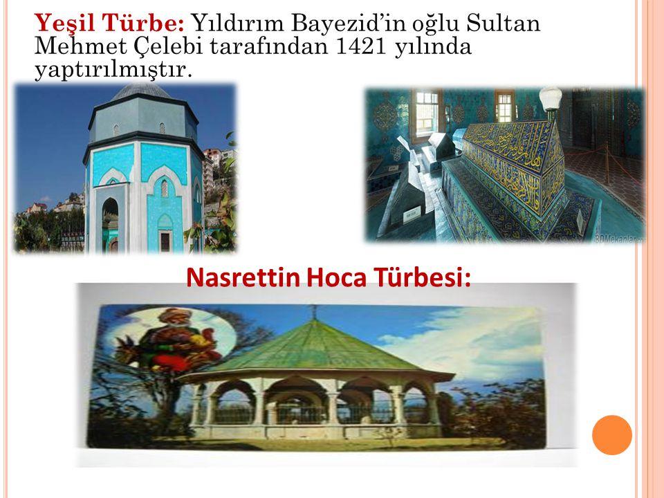 Nasrettin Hoca Türbesi: