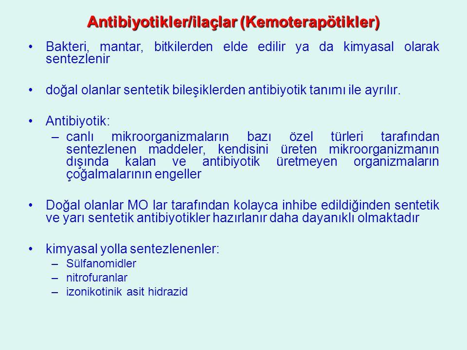 Antibiyotikler/ilaçlar (Kemoterapötikler)