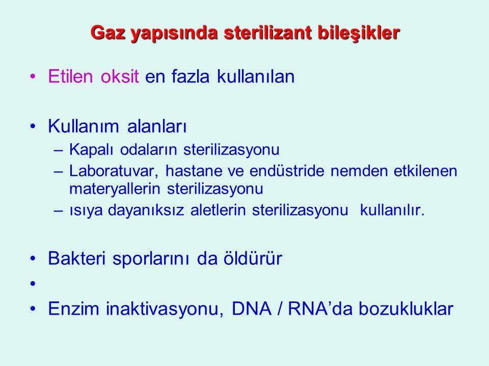 Gaz yapısında sterilizant bileşikler