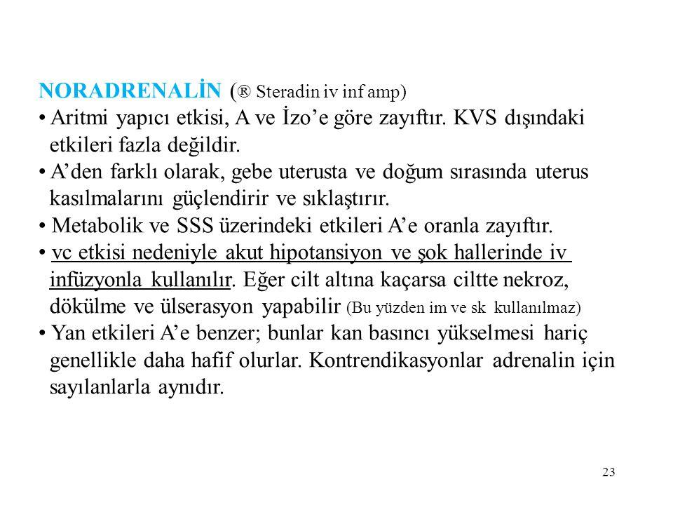 NORADRENALİN (® Steradin iv inf amp)