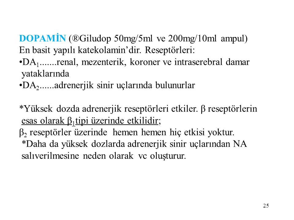 DOPAMİN (®Giludop 50mg/5ml ve 200mg/10ml ampul)
