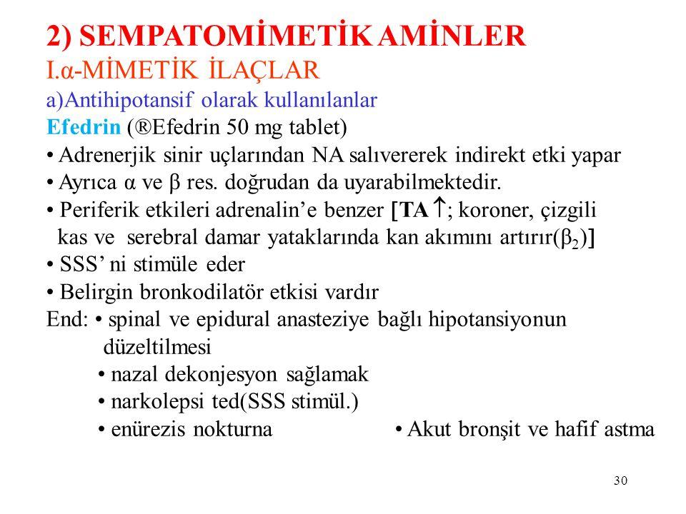 2) SEMPATOMİMETİK AMİNLER