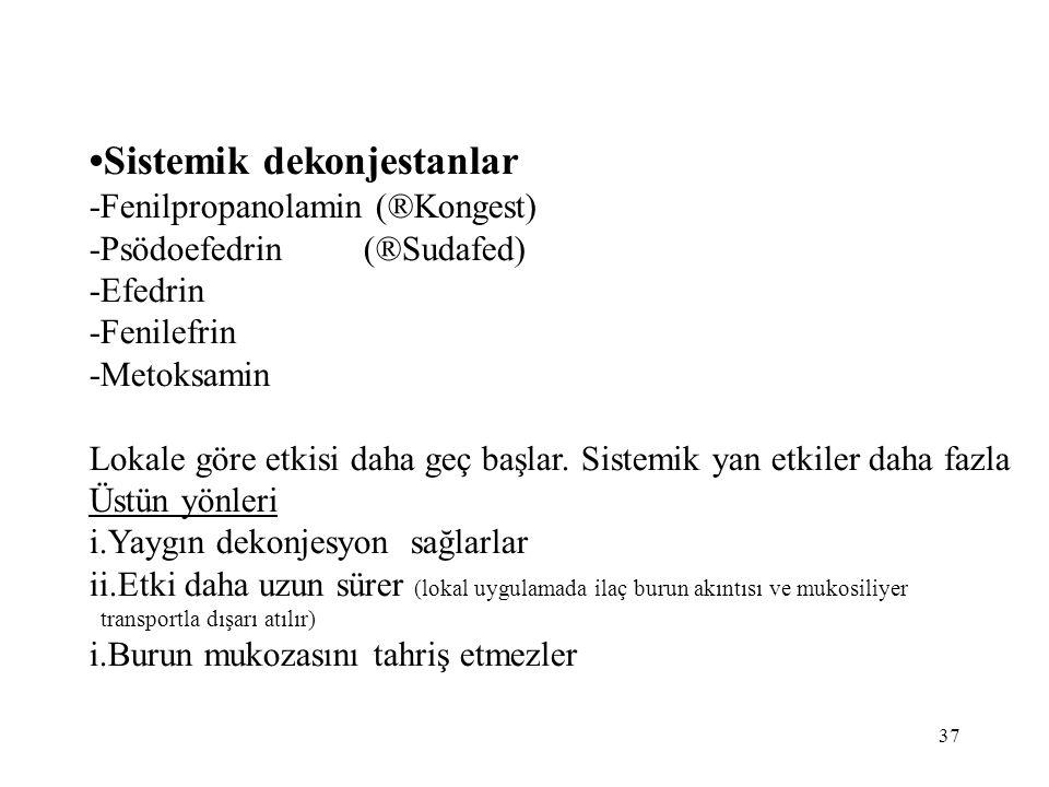 •Sistemik dekonjestanlar