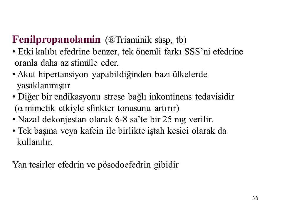 Fenilpropanolamin (®Triaminik süsp, tb)