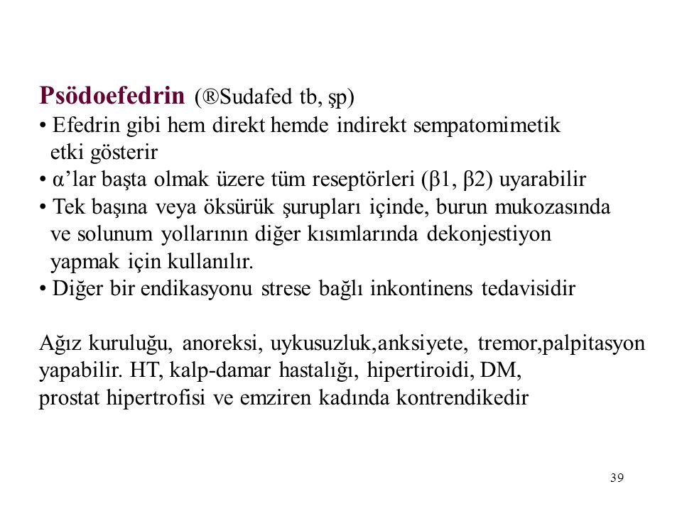 Psödoefedrin (®Sudafed tb, şp)