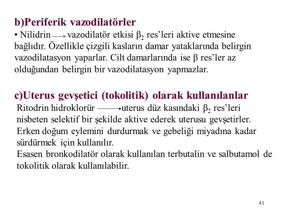 b)Periferik vazodilatörler