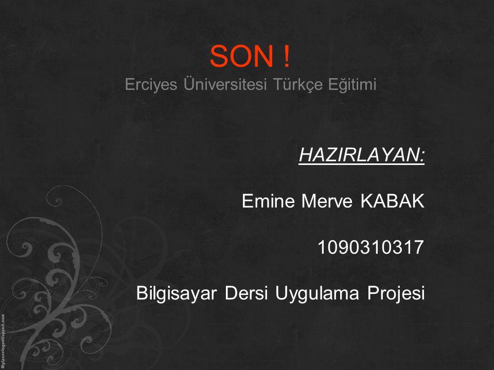SON ! Erciyes Üniversitesi Türkçe Eğitimi
