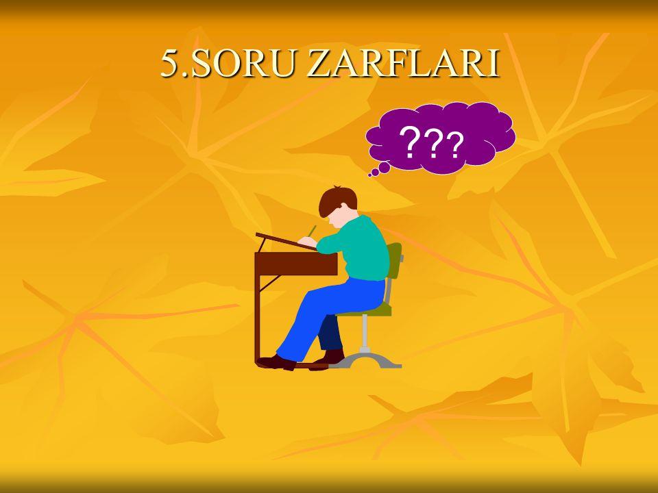 5.SORU ZARFLARI