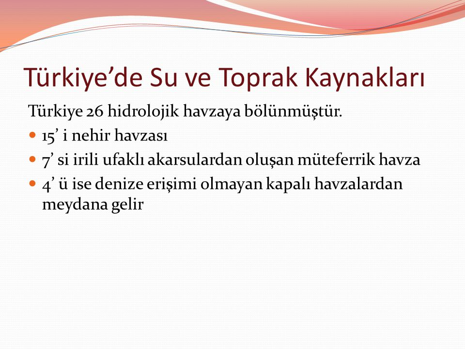Türkiye'de Su ve Toprak Kaynakları
