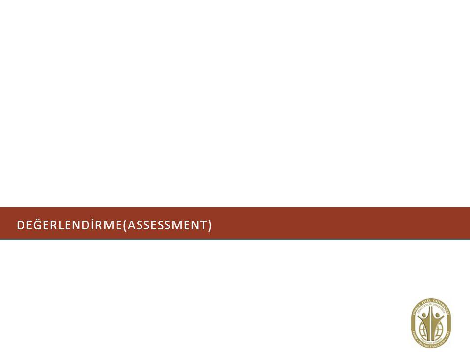 DEĞERLENDİRME(assessment)