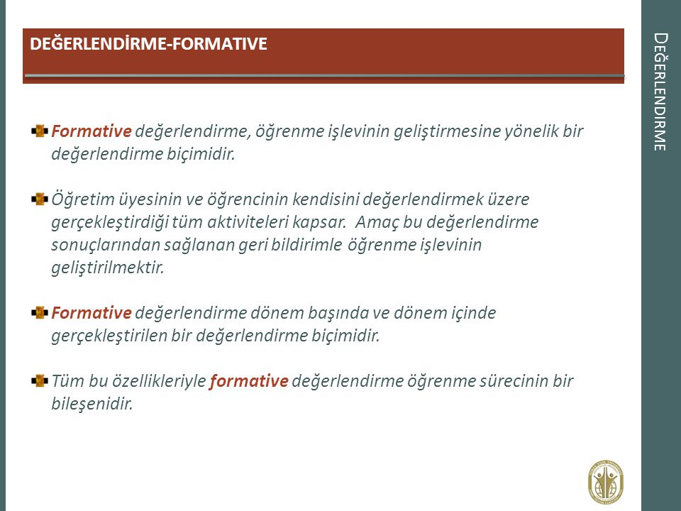 Değerlendirme DEĞERLENDİRME-FORMATIVE