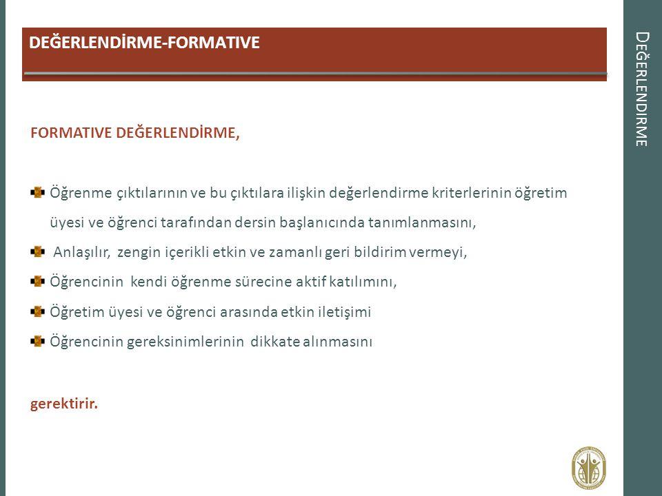 Değerlendirme DEĞERLENDİRME-FORMATIVE FORMATIVE DEĞERLENDİRME,